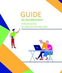Guide du fonctionnaire – Information départ en retraite